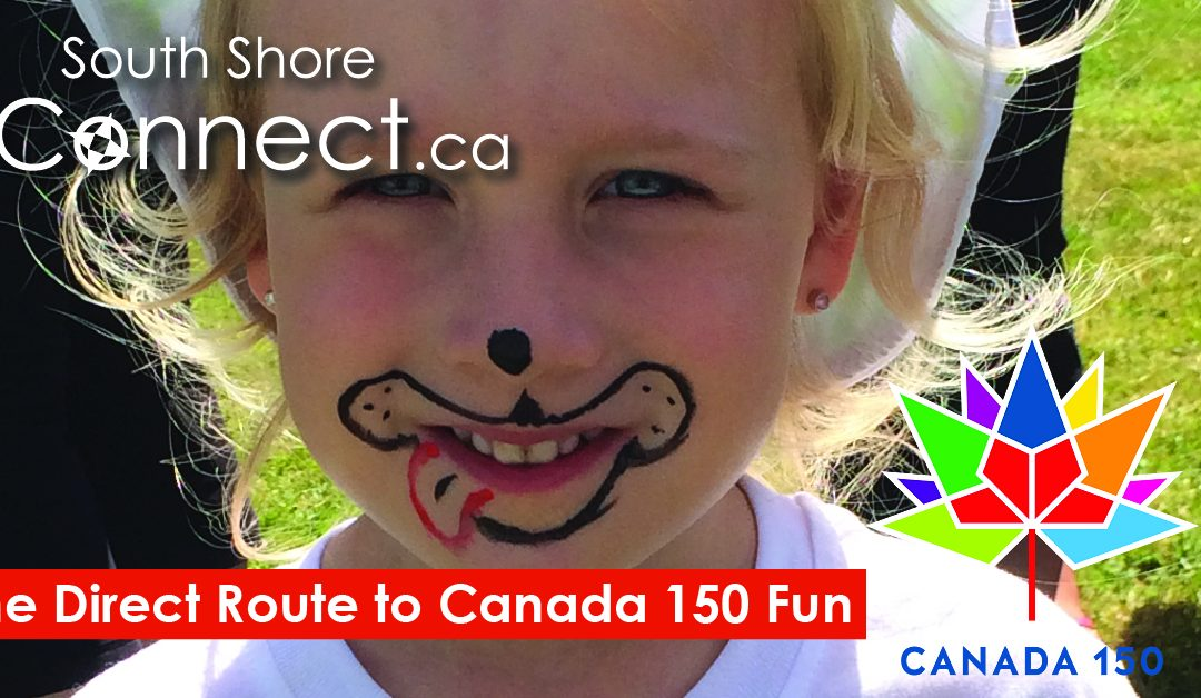 Your DirectRoute to Canada 150 on the South Shore